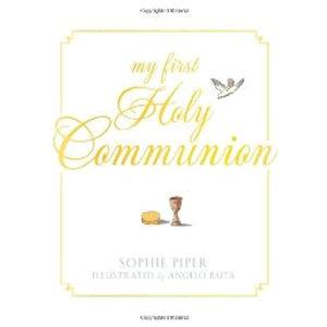 My First Holy Communion <br>Sophie Piper  (Hard Cover)