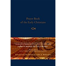 Prayer Book of the Early Christians John McGuckin (Hardcover)