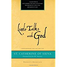 Little Talks With God St. Catherine of Siena (Paperback)