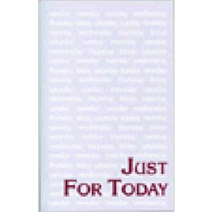 Just for Today: Daily Meditations for Recovering Addicts <br>Narcotics Anonymous  (Paperback)