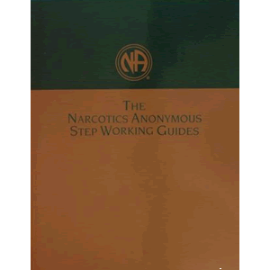 Narcotics Anonymous Step Working Guides <br>Narcotics Anon (Paperback)