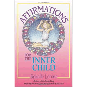 Affirmations for the Inner Child  <br>Rokelle Lerner (Paperback)