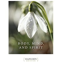 Body, Mind, and Spirit Hazelden (Paperback)