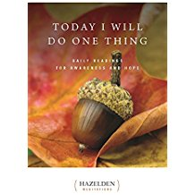 Today I Will Do One Thing: Daily Readings for Awareness and Hope Anonymous (Paperback)