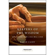 Keepers of the Widsom : Reflections from Lives Well Lived Karen Casy ( Paperback )