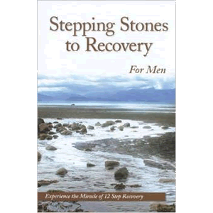 Stepping Stones To Recovery For Men: Experience The Miracle Of 12 Step Recovery <br>Anonymous (Paperback)