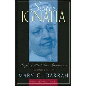 Sister Ignatia Angel Of Alcoholism<br>(Paperback)
