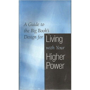 A Guide to the Big Book's Design for Living With Others (Workbook for Steps 8-12)<br>(Pamphlet Binding)