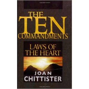 The Ten Commandments: Laws of the Heart  <br>Sr. Joan Chittister (Paperback)