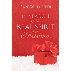 In Search of the Real Spirit of Christmas <br>Dan Schaeffer (Paperback)