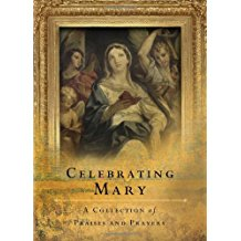 Celebrating Mary : A Collection of Praises and Prayers Word Among Us ( Paperback )