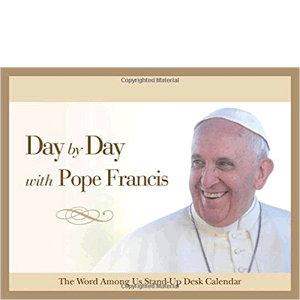 Day by Day with Pope Francis: Perpetual Desk Calendar <br> Calendar
