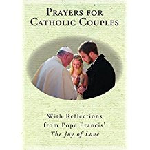 "Prayers For Catholic Couples With Reflections From Pope Francis' ""The Joy of Love"" Susan Heuver (Paperback)"