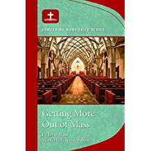 Getting More Out of Mass Fr. John Muir (Paperback)