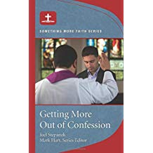 Getting More Out of Confession Joel Stepanek (Pamphlet)
