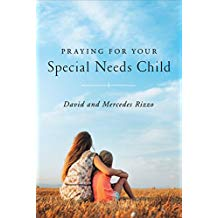 Praying for Your Special Needs Child David Rizzo (Paperback)