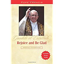 Rejoice and Be Glad: Gaudete Et Exsultate Pope Francis (Paperback)