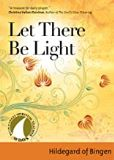 Let There Be Light Hildegard of Bingen (Paperback)