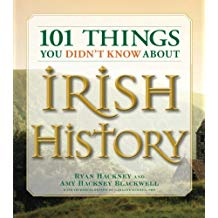 101 Things You Didn't Know About Irish History Ryan Hackney (Paperback)