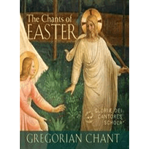 The Chants Of Easter<br>Gloriae Dei Cantores Schola (CD)