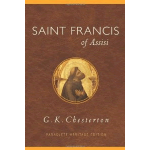 Saint Francis of Assisi <br>C. K. Chesterton (Paperback)