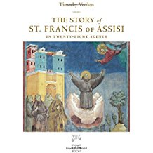 The Story of St. Francis of Assisi in Twenty-Eight Scenes Timothy Verdon ( Hardcover )