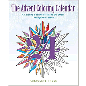 The Advent Coloring Calendar A Coloring Book to Bless and De-Stress Through the Season