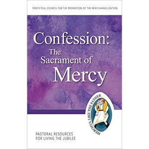 Confession: The Sacrament of Mercy Pastoral Resources for Living the Jubilee (Jubilee Year of Mercy) <br>Pontifical Council for the Promotion of the New Evangelization (Paperback)