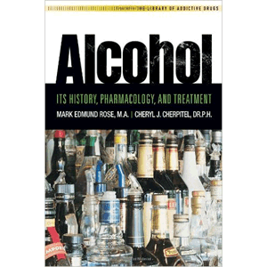 Alcohol - It's History, Pharmacology And Treatment<br>(Paperback)