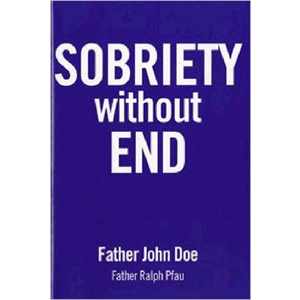 Sobriety Without End<br>(Paperback)