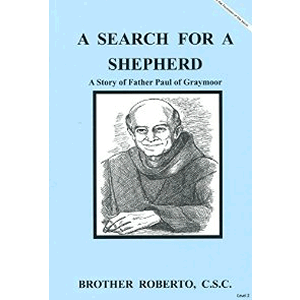 A Search For A Shepherd Story of Fr. Paul of Graymoor <br>Br Roberto  (Paperback)