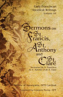 Sermons on St. Francis, St. Anthony and St. Clare Matthew of Aquasparta ( Paperback )