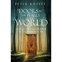 Doors in the Walls of the World: Signs of Transcendence in the Human Story Peter Kreeft (Paperback)