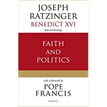 Faith and Politics Joseph Ratzinger (Paperback)