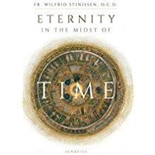 Eternity in the Midst of Time Fr. Wilfrid Stinissen (Paperback)