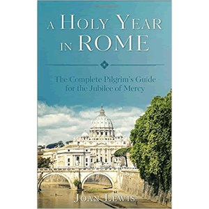 A Holy Year in Rome <br>Joan Lewis (Paperback)
