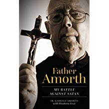 Father Amorth: My Battle Against Satan Fr. Gabriele Amorth (Paperback)
