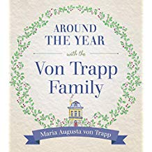 Around the Year with the Von Trapp Family Maria Augusta von Trapp (Hardcover)