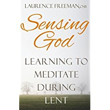 Sensing God : Learning How To Meditate During Lent ( Paperback ) Laurence Freeman, OSB