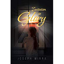 Invitation to Glory Joseph Mirra (Paperback)