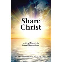 Share Christ: Inviting Others into Friendship with Jesus Dave Nodar (Paperback)