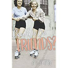 Can We Be Friends? Rebecca Frech (Paperback)