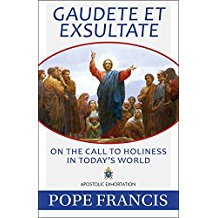 Gaudete Et Exsultate: On the Call to Holiness in Today's World Pope Francis (Paperback)