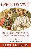Christus Vivit: To Young People and to the Entire People of God Pope Francis (Paperback)