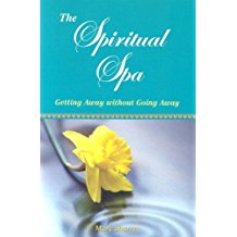 The Spiritual Spa: Getting Away Without Going Away Mary Sherry (Paperback)