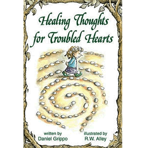 Healing Thoughts for Troubled Hearts <br>Daniel Grippo