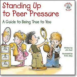 Standing Up to Peer Presure - A Guide to Being True to You <br>Jim Auer (Paperback)