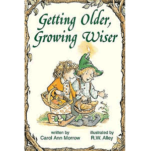 Getting Older, Growing Wiser <br>Carol Ann Morrow