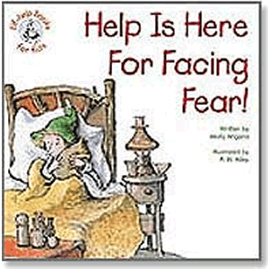 Help Is Here For Facing Fear! <br>R.W. Alley (Paperback)