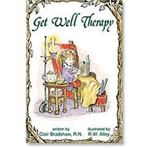 Get Well Therapy <br>Clair Bradshaw, RN